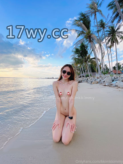 泰国网红美女kkimkkimmy作品全集onlyfans尺度视频资源